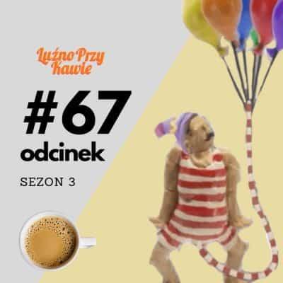 #67 Przecinanie białego kabelka (S03E17)
