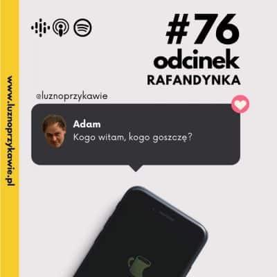 #76 – Rafandynka