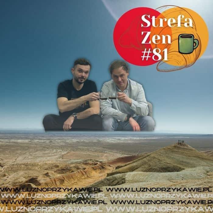 Strefa Zen 81 Odcinek LPK