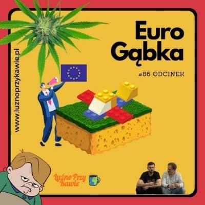#86 – Eurogąbka