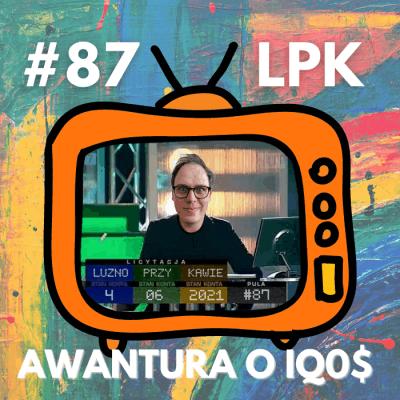 #87 – Awantura o IQOS