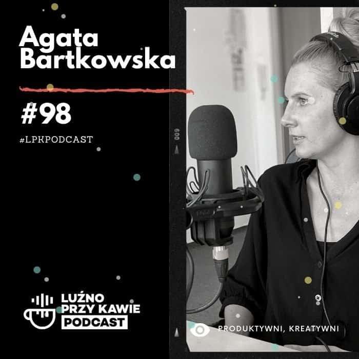 lpk-podcast-98-Agata-Bartkowska