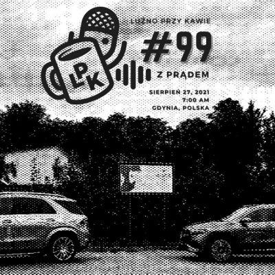 #99 – Z prądem
