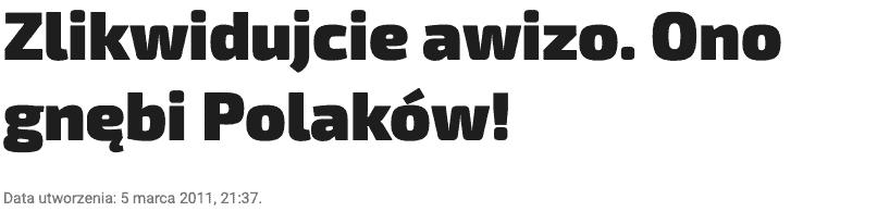Zlikwidujcie awizo. Ono gnębi Polaków! Nagłówek Fakt.