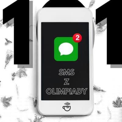 #101 – SMS z Olimpiady.