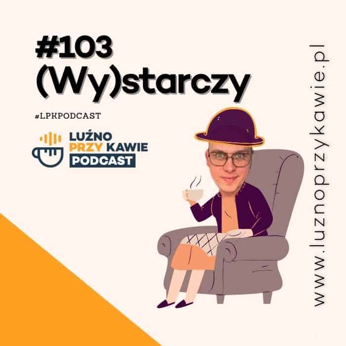 LPK-podcast-103-odcinek